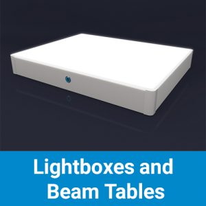 Lightboxes and Beam Tables