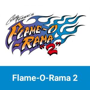 Flame-O-Rama 2
